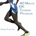 40 Minute 10K Training Plan